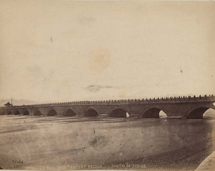China-1889-1891-Lu-Kuo-Chow 'Ancient Bridge'. South of Peking. Lu Kuo Chiao. Marco Polo's Bridge