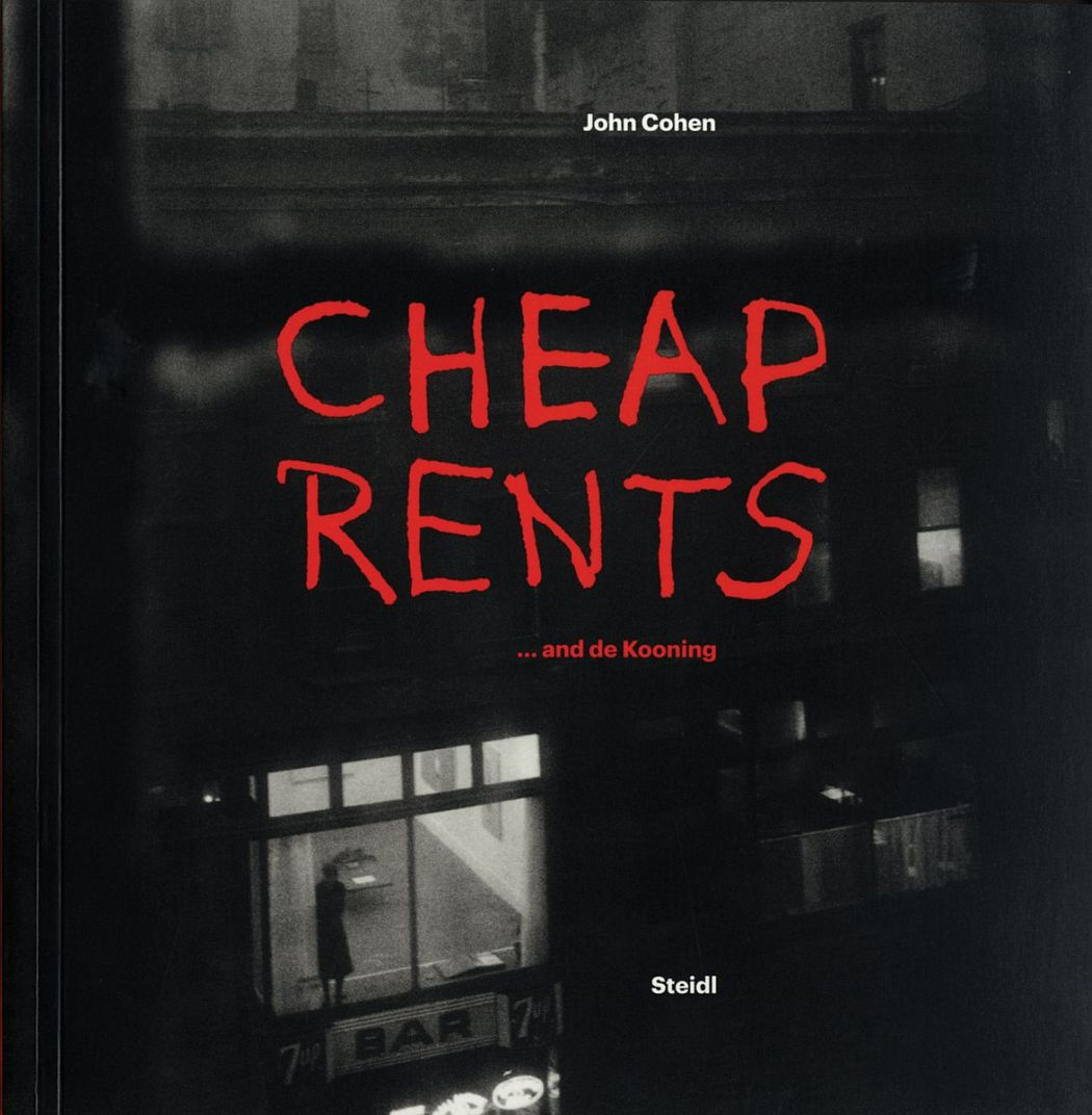 Cheap Rents... and de Kooning: The downtown art world New York, 1957-63