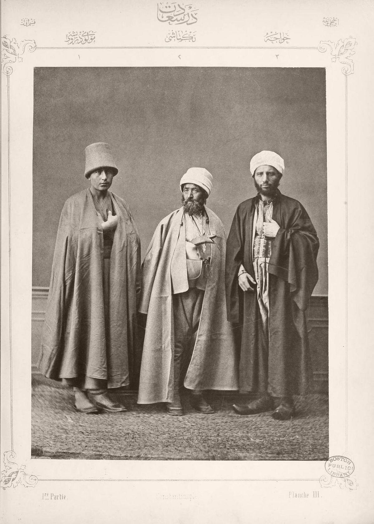 1. Mevlevi Dervish 2. Bektashi Dervish 3. Mullah