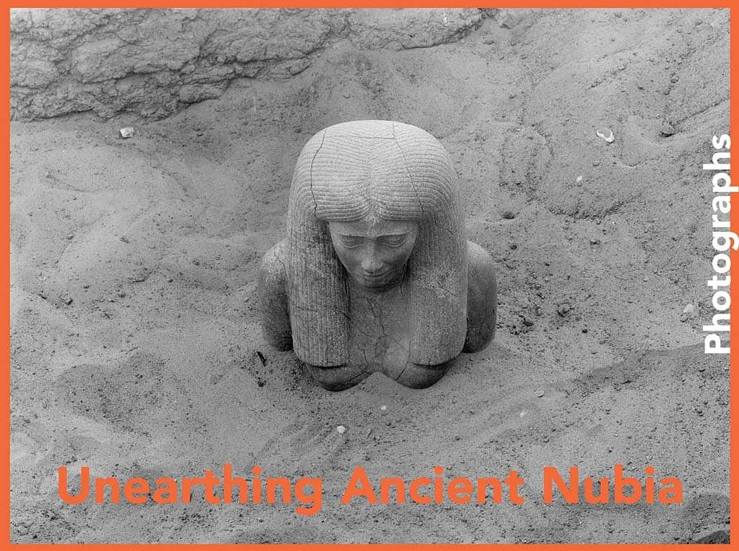 Unearthing Ancient Nubia