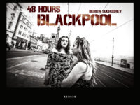 Benita Suchodrev: 48 Hours Blackpool