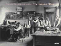 Frances Benjamin Johnston: The Hampton Album