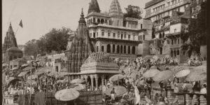 Vintage: Historic B&W photos of Benares (Varanasi), India (1890s)