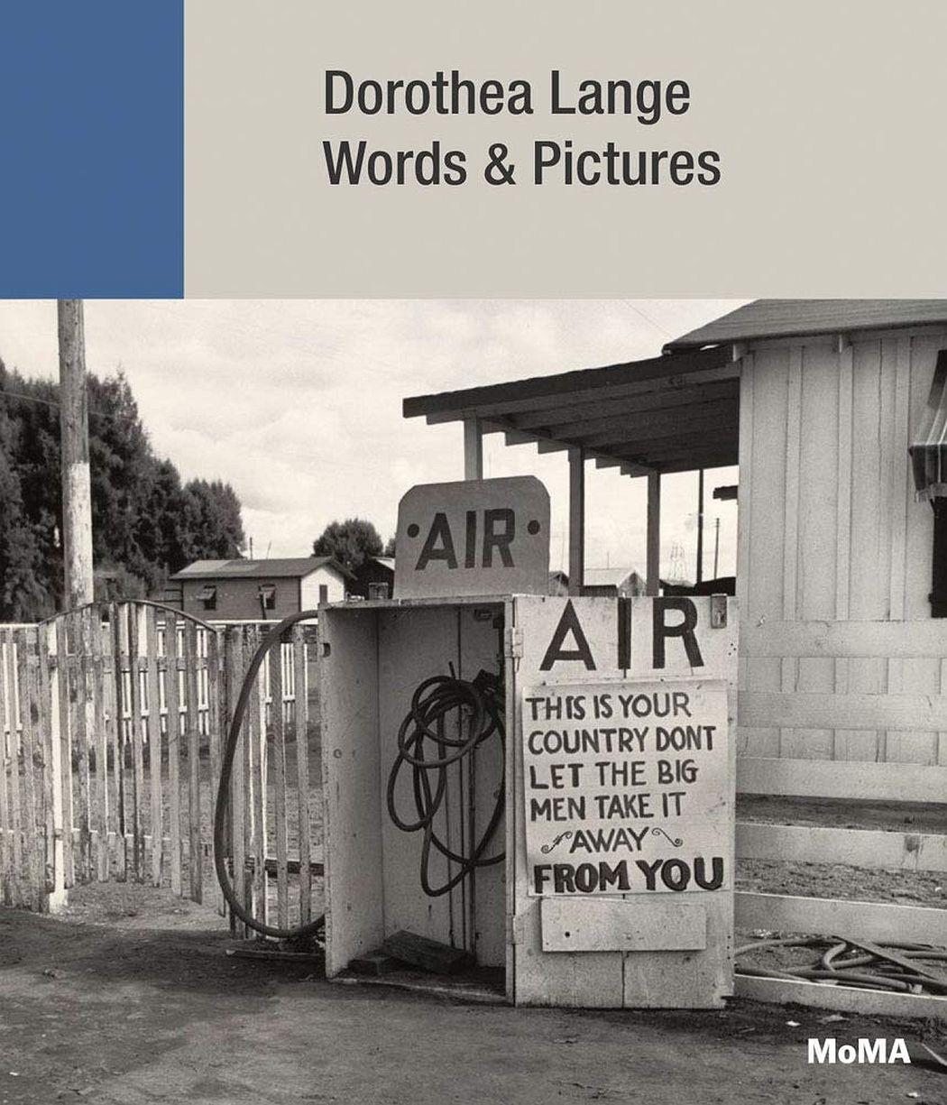 Dorothea Lange: Words + Pictures